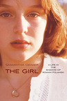 The Girl: Emerging From the Shadow of Roman Polanski