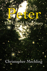 Peter by Christopher Daniel Mechling