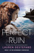 Perfect Ruin (Internment Ch...