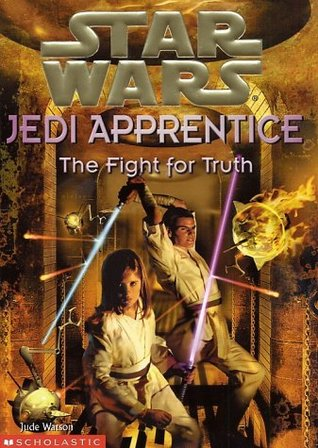 The Fight for Truth by Jude Watson