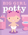 Big Girl Potty by Mary    Lee