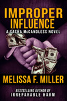 Improper Influence (Sasha McCandless Legal Thriller, #5)