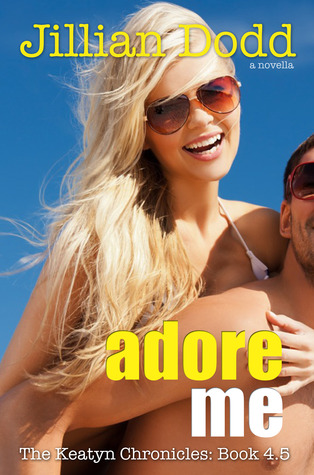 Adore Me (The Keaytn Chronicles, #4.5)