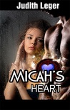 Micah's Heart (Witch Mountain Book II)