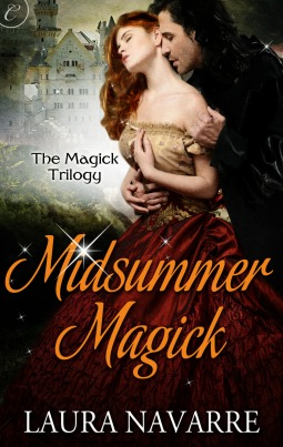 Midsummer Magick (The Magick Trilogy #2)  - Laura Navarre