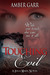 Touching Evil (Leila Marx, #1)