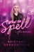 What the Spell?  (Life's a Witch, #1)