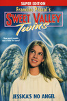Jessica's No Angel (Sweet Valley Twins Super Edition #11)