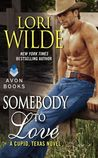Somebody to Love (Cupid, Texas, #3)