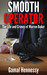 Smooth Operator: The Life a...