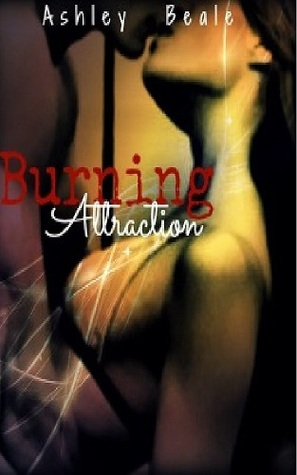 Burning Attraction (Cassie Series, #1)