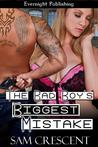 The Bad Boy's Biggest Mistake (The Law Castle Bad Boys #3)