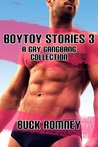 Boytoy Stories 3: a Gay Gangbang Collection