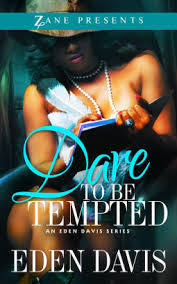 Dare to Be Tempted  (Eden Davis Series)