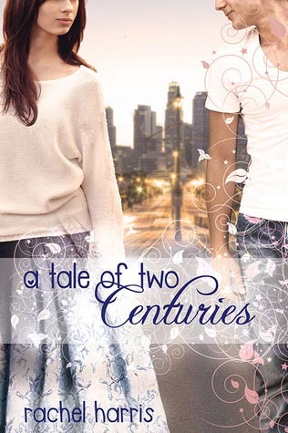 4.5 stars to Tale of Two Centuries by Rachel Harris
