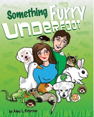 Something Furry Underfoot by Amy L. Peterson