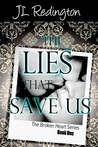 The Lies that Save Us (Broken Heart #1)