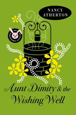 Aunt Dimity and the Wishing Well (An Aunt Dimity Mystery #19)