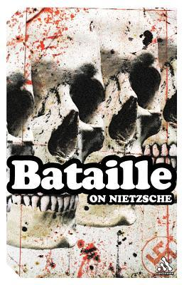 On Nietzsche by Georges Bataille