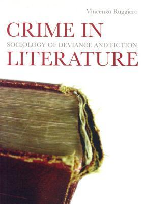Crime in Literature by Vincent Ryan Ruggiero