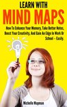Learn With Mind Maps by Michelle Mapman
