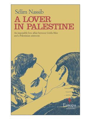 The Palestinian Lover by Sélim Nassib