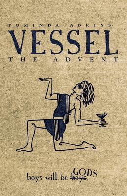 Vessel, Book I by Tominda Adkins