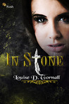 In Stone by Louise D. Gornall