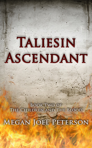 Taliesin Ascendant (The Children and The Blood #2)