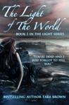 The Light of the World by Tara Brown