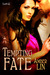 Tempting Fate (The Lost Gir...