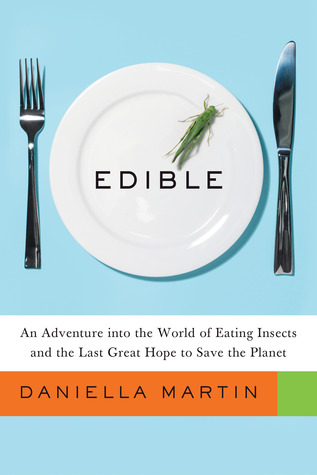 Edible by Daniella Martin
