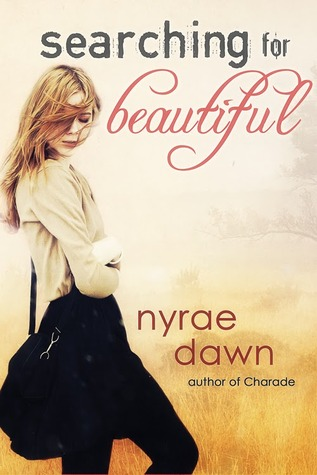 COVER REVEAL. Searching For Beautiful, de Nyrae Dawn