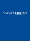 Revealed: Columbus: The Story of Us