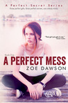 A Perfect Mess (A Perfect Secret  Series, #1)