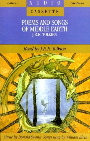 J.R.R. Tolkien Reads Poems And Songs Of Middle Earth by J.R.R. Tolkien