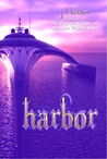Harbor, Book Two The Curious Voyages of the Anna Virginia Saga