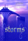 Storms, Book Three The Curious Voyages of the Anna Virginia Saga