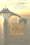 Tidal Bore, Book Five The Curious Voyages of the Anna Virginia Saga