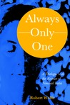 Always - Only - One: A Dialogue with the Essence of Nondual India
