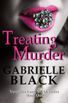Treating Murder by Gabrielle Black