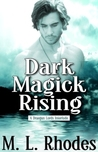 Dark Magick Rising (A Draegan Lords Interlude#2)
