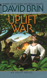 The Uplift War by David Brin