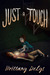 Just A Touch (The Triad, #1)