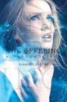 The Offering by Kimberly Derting