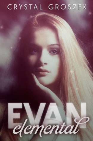 Evan Elemental (Book One)