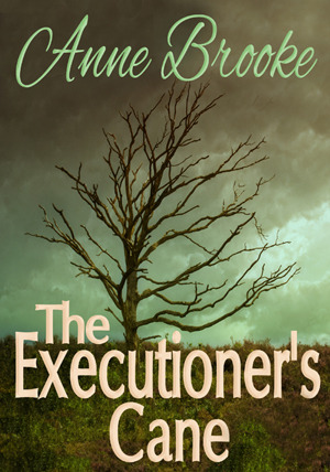 The Executioner's Cane (Gathandrian Fantasy Trilogy #3)