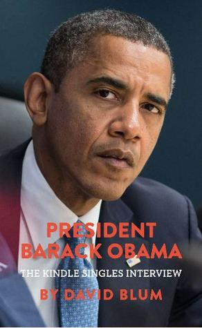 President Barack Obama The Kindle Singles Interview