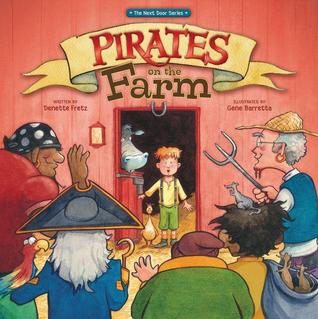Pirates on the Farm by Denette Fretz