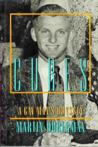 Cures by Martin Duberman